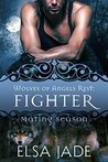 Fighter: Mating Season (Wolves of Angels Rest, #9)