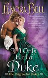 If I Only Had a Duke (The Disgraceful Dukes, #2)