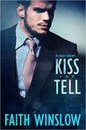 Kiss and Tell (Kiss and Tell #2)