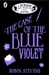 The Case of the Blue Violet (Wells and Wong, #3.5)