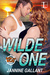 Wilde One (Born to be Wilde, #1)
