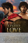 A Tested Love (Spartan Love, #2; Apollo's Men, #3)
