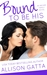 Bound to be His (The Archer Family, #2)