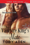 The Vampire King's Mate (The Melrose Coven, #1)
