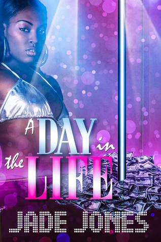 A Day in the Life by Jade Jones