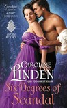 Six Degrees of Scandal (Scandalous, #4) by Caroline Linden