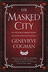 The Masked City (The Invisible Library, #2)