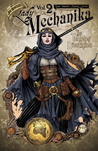 Lady Mechanika Vol. 2: The Tablet of Destinies (The Tablet of Destinies, #1-6)