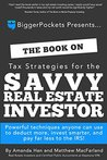 The Book on Tax Strategies for the Savvy Real Estate Investor by Amanda Han