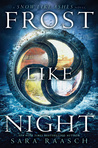 Cover of Frost Like Night (Snow Like Ashes, #3)