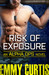 Risk of Exposure (Alpha Ops...
