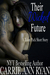 Their Wicked Future (Talon Pack, 3.5)