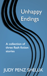 Unhappy Endings: a collection of three short mystery stories