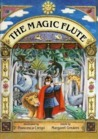 The Magic Flute: The Story of Mozart's Opera