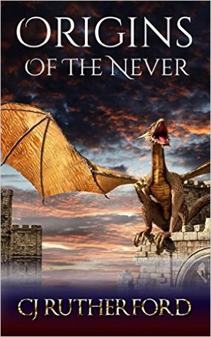 Origins of the Never: A prequel to The Tales of the Neverwar series, with dragons, elves and faeries.