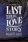 Cover of The Last True Love Story