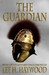 The Guardian by Lee H. Haywood