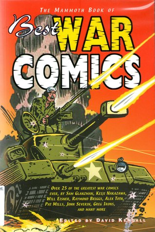 The Mammoth Book of Best War Comics by David Kendall