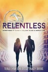 Cover of Relentless (The Hero Agenda, #2)