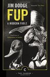 Fup: A Modern Fable (Canons)