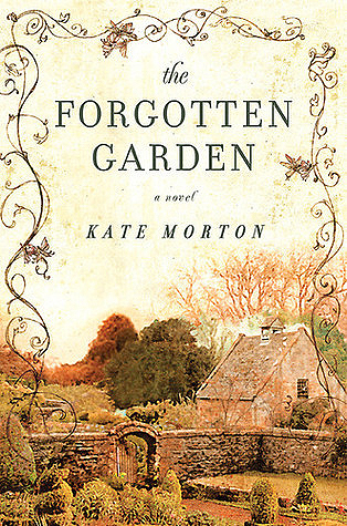 The Forgotten Garden by Kate Morton