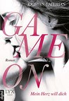 Game on - Mein Herz will dich (Game On, #1)