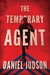 The Temporary Agent (The Agent #1)