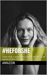 #HeForShe: Letter from a woman who change her life to all women around the world