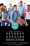 A Day in the Life of a Student Affairs Educator: Competencies and Case Studies for Early-Career Professionals