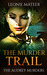 The Murder Trail (The Audrey Murders, #3)