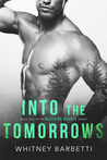 Into the Tomorrows