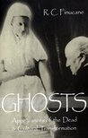 Ghosts: Appearances of the Dead & Cultural Transformation