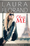 Chase Me (Paris Nights, #2)