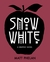 Snow White: A Graphic Novel