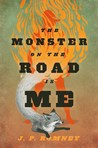 Cover of The Monster on the Road Is Me