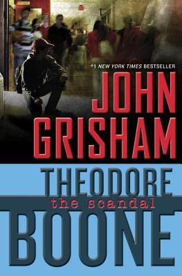 The Scandal (Theodore Boone, #6)