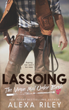 Lassoing the Virgin Mail Order Bride by Alexa Riley
