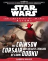 Aliens: The Crimson Corsair and the Lost Treasure of Count Dooku (Star Wars: Tales from a Galaxy Far, Far Away; Journey to Star Wars: The Force Awakens)
