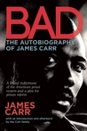 Bad by James Carr