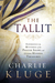 The Tallit: Experience the Hidden Mysteries of the Prayer Shawl and Other Hidden Treasures