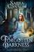 Forgotten Darkness (The Shadow Demons Saga #8)