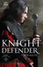 Knight Defender (Knight Chronicles #3)