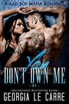 You Don't Own Me  (The Russian Don, #1)