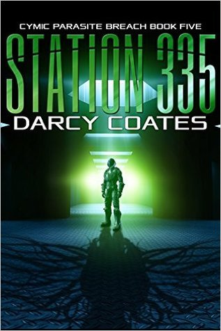 Station 335: Cymic Parasite Breach Book Five