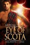 Eye of Scota (Dalriata, #1)