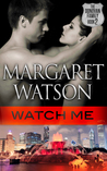 Watch Me (The Donovan Family, #2)