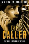 The Caller (The Organised Crime Team series Book 1)