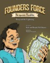 Founders Force Benjamin Franklin by Kyle McElhaney