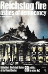 Reichstag fire: ashes of democracy (Ballantine's Illustrated History of the Violent Century: Politics in Action No. 3)