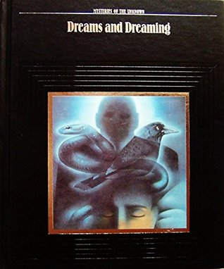 Dreams and Dreaming by Time-Life Books